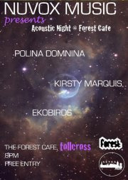 The Forest Cafe presents 'Nuvox Music' 8 -11pm, Wednesday 13th Feb. The Forest, 141 Lauriston Place, Edinburgh? FREE This Wed (13th), we will be hosting a chilled out acoustic night at the Forest Café with the good folks from NuvoxFor your delectation we havePOLINA DOMNINA http://www.youtube.com/watch?v=gkzrvzsZZwI KIRSTY MARQUIS  https://www.facebook.com/kirstymarquis EKOBIRDS https://www.facebook.com/ekobirdsmusic?fref=ts    See you there