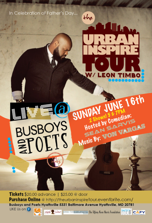 Opening up for Tyrese Gibson's artist: Leon Timbo  LIVE Sunday June 16th Busboys & Poets Hyattsville MD. (2) Shows 5pm & 7pm Hope to see u there!!!