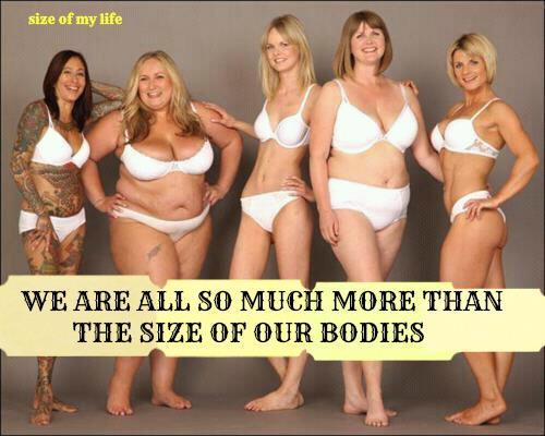 We are all so much more than the size of our bodies. <3