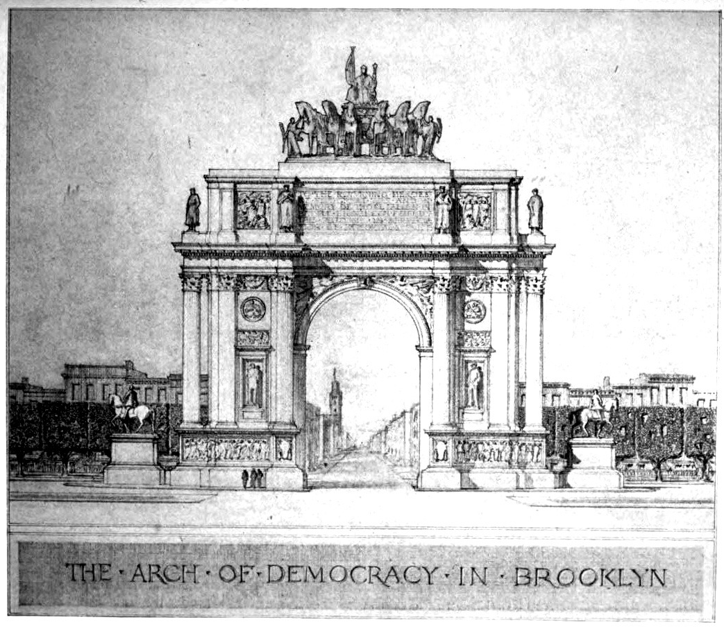 Helme & Corbett's project for an Arch of Demorcacy, Brooklyn