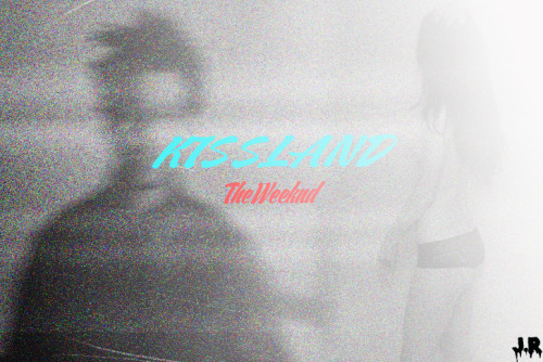 theaveroes:  The Weeknd x Kissland cover art done by me