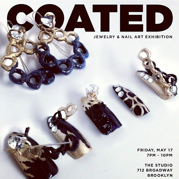 I have a couple of nail sets in this show! Come out on Friday for the opening. #CoatedExhibition (regram @thisisprima. Nails by @shellbeezy, earrings by @fortheloveofbling)