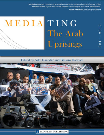 "From the Introduction:  From a Western media perspective, coverage of the uprisings has metamorphosed and evolved in intriguing ways. What began as initial alarm at these acts of protestation in the region and the knee-jerk paranoia and condemnation (which leveled accusations of extremism against many dissident movements) eventually turned into favorable cheerleading. In the end, the conduct of Western media is a crescendo of divergent confusion vis-à-vis the particularities in each country's patterns of public action. Admittedly, the Western media were forced by the uprisings to forgo their reliance on typical motifs because what was happening on the ground was more nuanced than any of the prototypes often depicted and also in response to a strategic shift in Western governments' tackling of the uprisings. At first taken by surprise and forced into a state of reactionary caution, Western media quickly adapted their depiction of the uprisings from concern to advocacy for the demands of the dissident movements. The pro-activist representational frames they employed were a unique and welcomed departure from the Orientalist tropes that manufacture Arab dissent as an act of unruly barbaric irrationality. However, they are often prefaced with the latent fear that these revolutionary movements will produce unfavorable ""results for Western governments and their interests in the region. For this reason, the international media still have the archetypal repertoires of Arabo- and Islamophobic categories on standby like ""first-aid kits"" to remedy the anomalously-positive coverage, particularly when these revolutions go awry and no longer seem so fairytale-like. And when it happens, as it has in Tunisia, Egypt, and Libya with the rise of Islamist political forces to the forefront, the media can easily revert to tried and tested modalities.  Click to read a longer excerpt from the introduction, including an interview with the editors (and Jadaliyya co-editors) Adel Iskandar and Bassam Haddad."