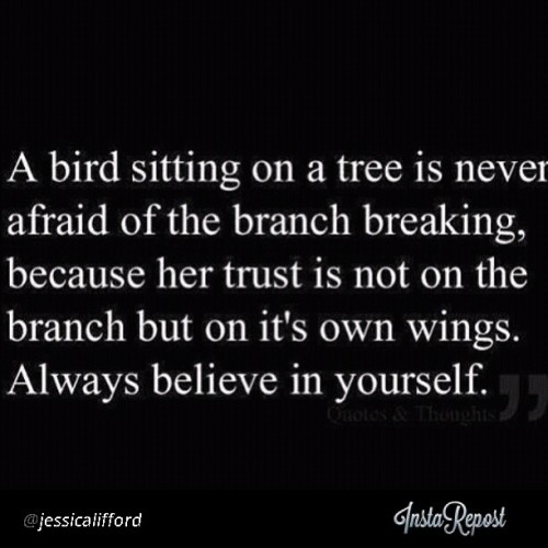 Inspiration from @jessicalifford this morning. #believeinyourself