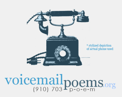 voicemailpoems:  ANNIVERSARY GIVEAWAY!Voicemail Poems is turning 1 years old!  Dawwww. To celebrate our 1 YEARS of EXISTENCE and the last weeks of National Poetry Month, we will be making some care packages (including CDs, letters, and random stuff John finds around his living room) to 3 callers who dial in a poem and 3 people who reblog this by April 30th! (910) 703-POEM Do it NAOWWW.