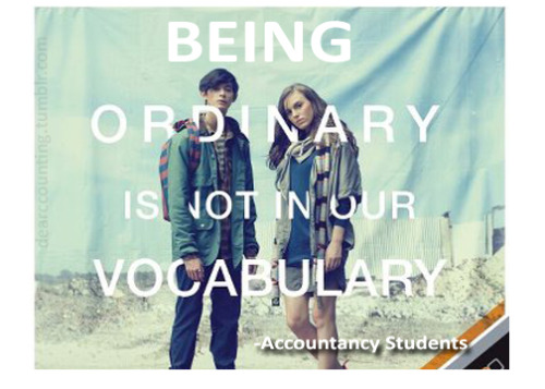 dearaccounting:  Cause we're EXTRAORDINARY!