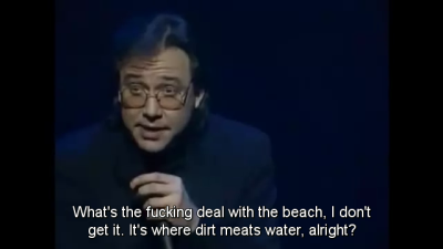 viola-goes-to-hollywood:  Bill Hicks, Relentless, 1991   Meats?! When did beaches become food?