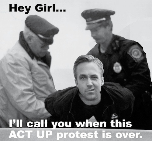 POZ Blog - A Meme of Our Own: Ryan Gosling as Peter Staley http://ow.ly/lde4a
