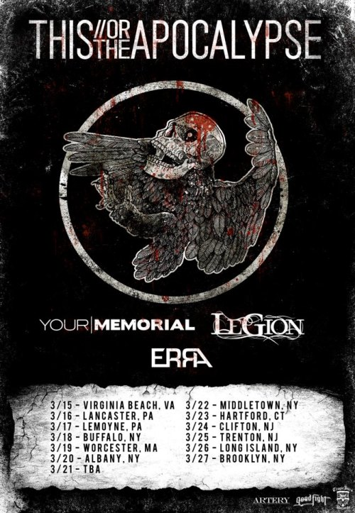 This Or The Apocalypse announce tour with Your Memorial, Legion and Erra.