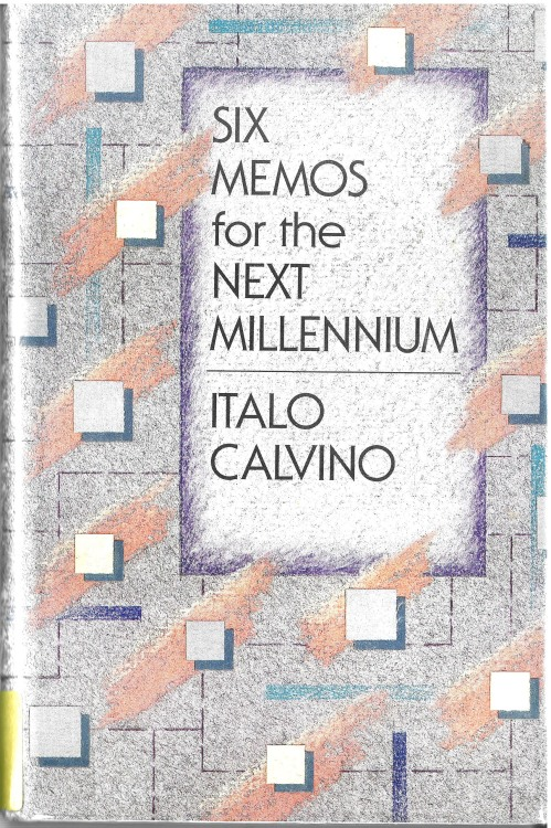 Six Memos for the Next Millenium / Italo Calvino. Published: Cambridge MA : Havard Universiy Press, 1988. Design by Marianne Perlak.
