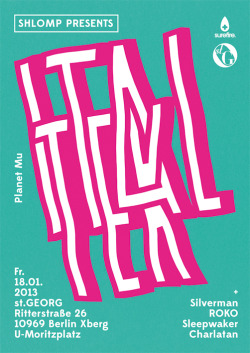 Shlomp presents Ital Tek (Planet Mu) 18.01.2013St.Georg +SilvermanROKOSleepwakerCharlatan