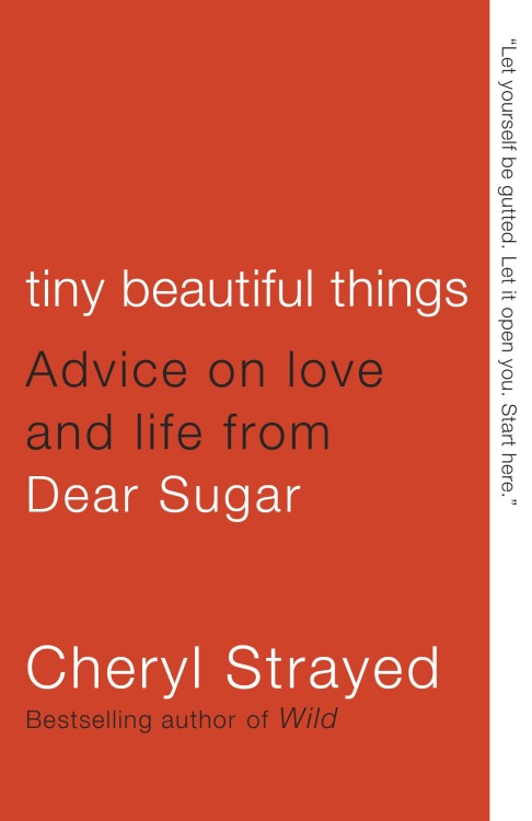 "Strayed, Cheryl. Tiny Beautiful Things: Advice on Love and Life from ""Dear Sugar."" Vintage: Random. ISBN 9780307949332. pap. $14.95; ebk. ISBN 9780307949325. SELF-HELP Strayed has made a career out of touching her readers' lives with stories of her own. This collection of her ""Dear Sugar"" columns, which originally appeared on The Rumpus, may at first glance look like a nontraditional Best Book pick. Instead, Strayed's columns transcend the genre that made Ann Landers famous. This is a book for readers who want to cry their eyes out but emerge feeling, somehow, stronger. (LJ 5/15/12)—Molly McArdle    See all of Library Journal's Best Books 2012: Top Ten"