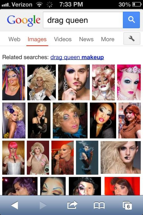 Step Aside, RuPaul…Holy McGrail is the #1 Drag Queen of Them All!!! Well, according to Google Images that is. Just search 'Drag Queen' and BAM! I'm the 1st picture with RuPaul coming in 2nd then the millions of other drag queen photos. What makes this even more fabulous is that I'm a bio-female drag queen aka faux queen. Oh how FIERCE!! xoxo Holy McGrail: Faux Queen Diva Extraordinaire.