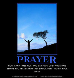 atheistassessment:  A nice analogy for prayer