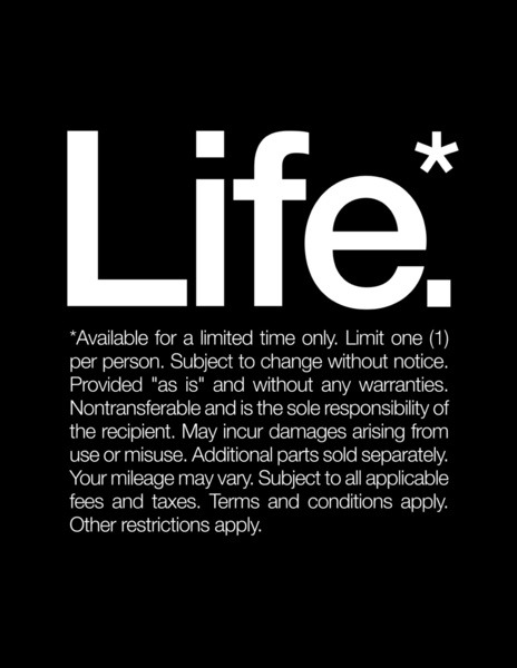 "theonlymagicleftisart:  ""Life* Available for a limited time only"" Art Print, Tee by WORDS BRAND™"