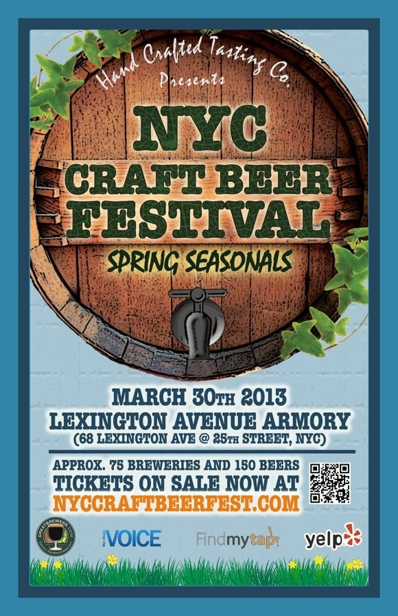 lookytasty:  The next NYC Craft Beer Festival, which will focus on spring seasonal beers, will be held Saturday, March 30, 2013 at the Lexington Avenue Armory (68 Lexington Avenue between 25th and 26th street). One day, two sessions with ticket prices ranging online from $45 to $125, depending on how early you buy.