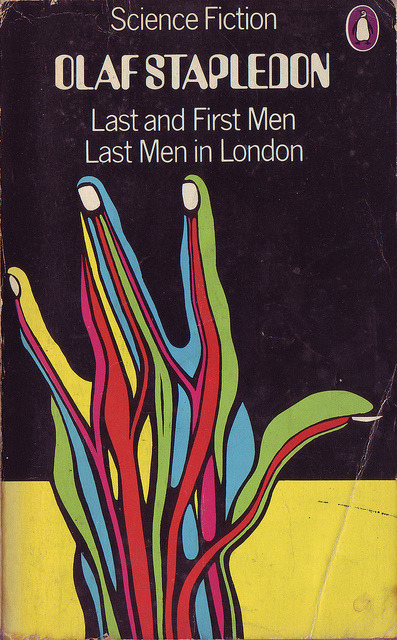 Olaf Stapledon - Last and first Men - Last Men in London by citizen3xx24j on Flickr.Olaf Stapledon (1886-1950)