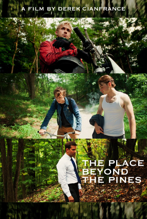44. The Place Beyond the Pines (2012), Dir. Derek Cianfrance