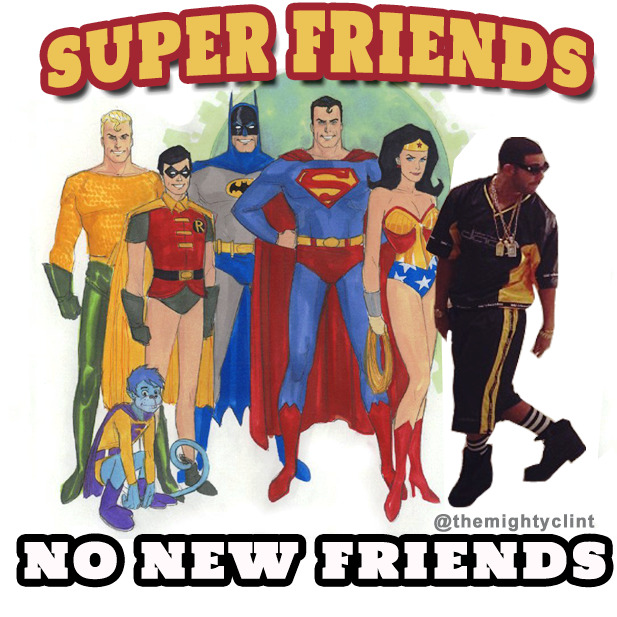 DRAKE and the SUPER FRIENDS via  instagram.com/themightyclint