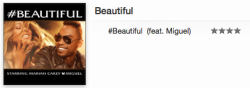 "Mariah Carey featuring Miguel - ""#Beautiful"" ( itunes )"