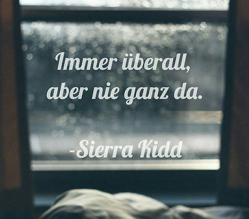 Sierra kid zitate tumblr for Motrip zitate