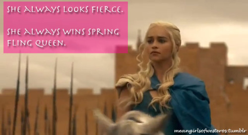 I just have a lot of feelings about how fetch Dany looks in the promos.