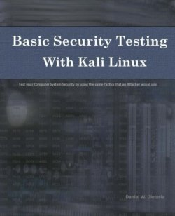 Basic Security Testing with Kali Linux With computer hacking attacks making headline news on a frequent occasion,