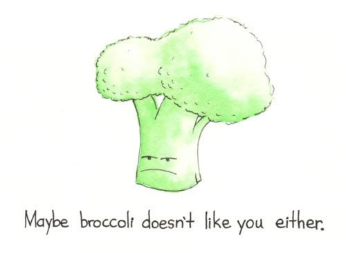 I like Broccoli :P