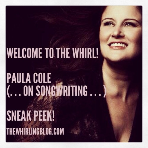 Watch a sneak peek at my interview with Paula Cole over at The Whirling Blog! http://www.thewhirlingblog.com/2013/04/07/welcome-to-the-whirl-paula-cole-on-songwriting/