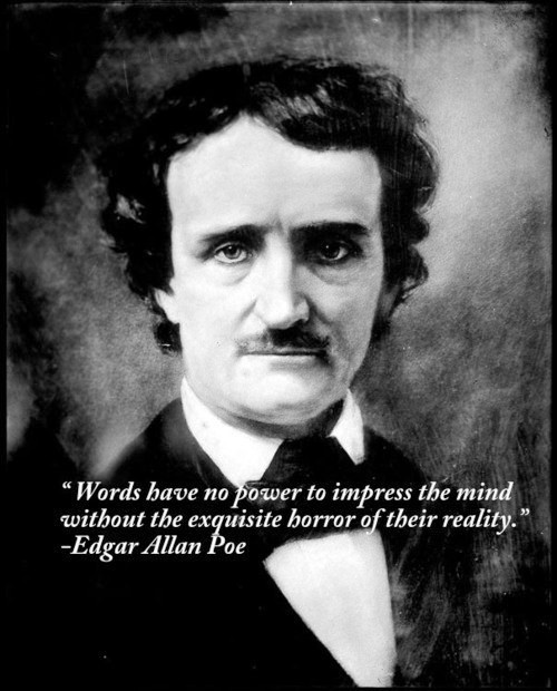 fer1972:  Happy 204th. Birthday, Edgar Allan Poe! Your genius enlightened the world with darkness forever!