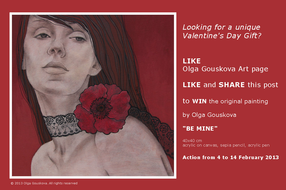 "Looking for a unique Valentine's Day Gift?           LIKE Olga Gouskova Art pagehttps://www.facebook.com/OlgaGouskovaArtLIKE and SHARE this posthttp://on.fb.me/WRZlzK to WIN the original painting by Olga Gouskova""BE MINE""40x40 cmacrylic on canvas, sepia pencil, acrylic penAction from 4 to 14 February 2013"
