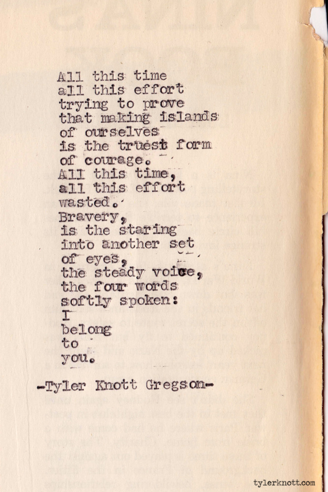 tylerknott:  Typewriter Series #285 by Tyler Knott Gregson  Beautiful! #tylerknott #beautifulwords