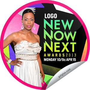I just unlocked the NewNowNext Awards 2013 Premiere sticker on GetGlue                      2315 others have also unlocked the NewNowNext Awards 2013 Premiere sticker on GetGlue.com                  You've unlocked the 2013 Logo NewNowNext Awards on Logo sticker! Aisha Tyler is hosting the big show with amazing guests like Fergie, Kylie Minogue, Selena Gomez, Ke$ha and more!  Share this one proudly. It's from our friends at Logo.