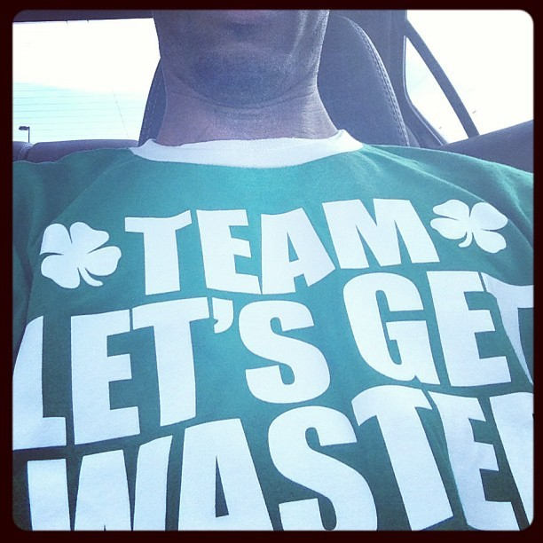 My Team….#wasted #drank Happy St. Patty's Day 🍀🍀🍀🍀🍀🍀🍀🍀