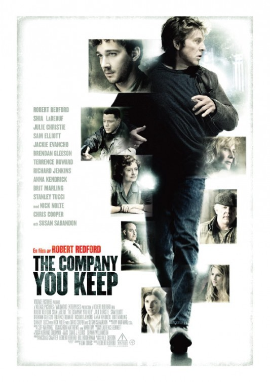 The Company You Keep (2012)  A former Weather Underground activist goes on the run from a journalist who has discovered his identity.  This is a rubbish film. A waste of time. Stellar cast, all wasted here. Such a pointless story. Please don't waste your time on it. The trailer is misleading.