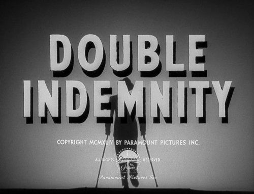 (via Double indemnity (1944) Billy Wilder | movie typography)