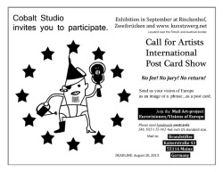 We encourage our Chicago artists to participate in this International Post Card Show. Create a postcard. Include your name and city. Give us your vision of Europe. There will be no jury, no fee and NO RETURNS!Mail it to:BrandstifterKaiser Strasse 4355116 MainzGermanyIn September all the work will be exhibited at Rinckenhof Zwiebrucken and www.kunstzwerg.net Located near the Austrian, French and German border, this show will consist of a great blend of artists. If you want to contribute be sure to mail your post card soon.Deadline is August 20, 2013.Cobalt Studio will share the photos of the exhibition in September.