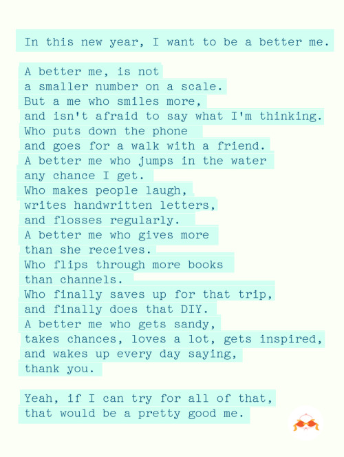 A few ways to be a better me in 2013.
