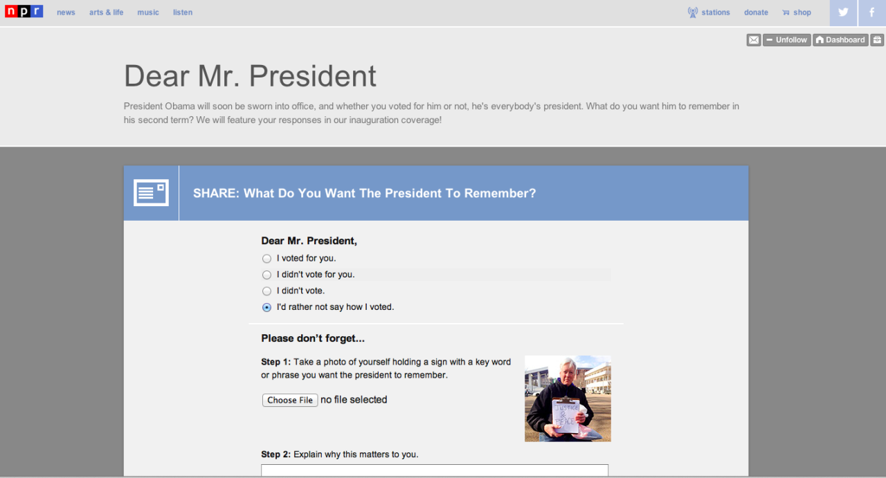 Dear Mr. President markcoatney:  Today in Civic Duties: Tell President Obama what you want from his second term, via NPR's great new Tumblr.