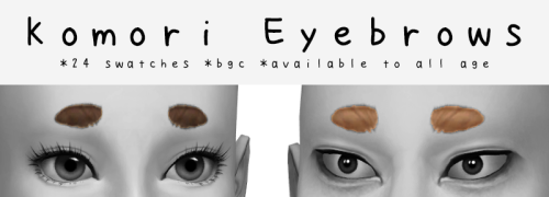 Short and rounded(?) eyebrows made for Komori Motoya specifically but other sim can use too :)24 maxis match swatchesbgccustom thumbnailtoddler - elderDownload here(free,no early access) #s4cc#ts4 #haikyuu!! #komori