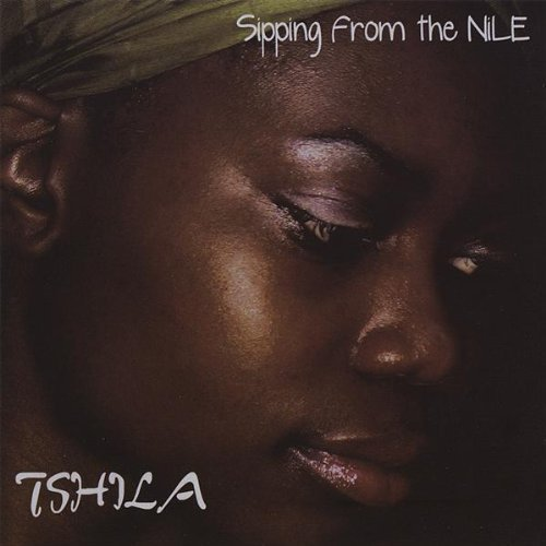 Tshila - Sipping from the Nile