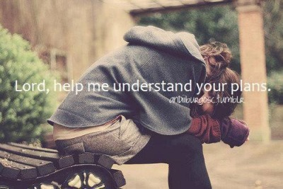 ibibleverses:  Lord, Help us understand your plan More at http://ibibleverses.christianpost.com/
