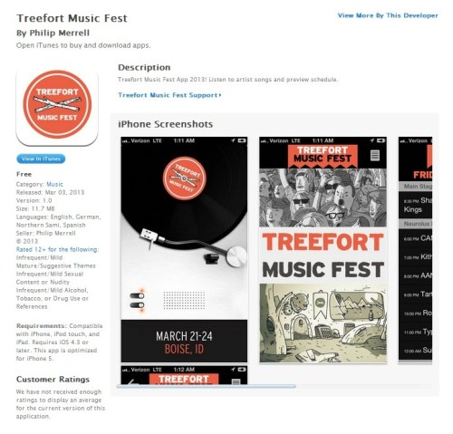 I have been keeping busy with the art direction for  Boise's Treefort Music Fest. I will have some cool stuff to post the week of the festival (for bragging purposes), but for now the app that features some of my illustrations and design elements is ready to be downloaded. It will really help out when trying to figure out which venue to run to the week of Treefort.  itunes google play