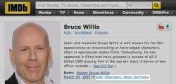 Weird trivia: Bruce Willis is actually German.