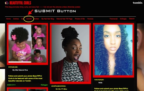 beautiffulcurls:  Want to find out how to get your picture on our blog? Here's a step by step guide on how to submit a picture!  CLICK HERE