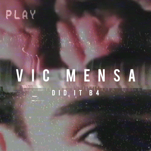 Vic Mensa - Did It B4 Here's the first single off Vic's upcoming INNANETAPE project. Produced by Vic Mensa & Peter Cottontale.   Previous: Chance The Rapper - Family (Remix) ft. Vic Mensa (Prod. By Blended Babies)