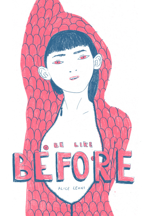 """Be like before"" by Alice Leoni www.aliceleoni.blogspot.com"