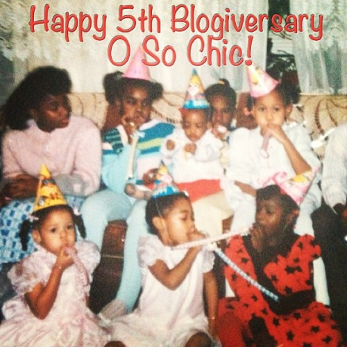 Happy 5th Blogiversary OSoChic.com! #birthday #anniversary #blogiversary