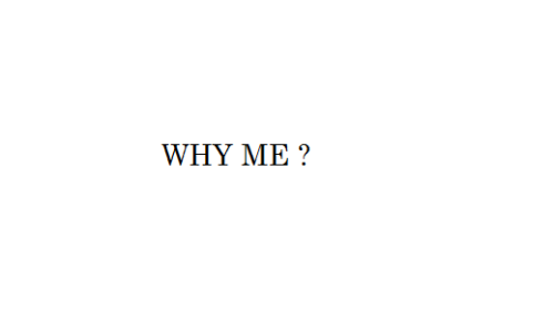 Sometimes I really do ask this question to myself