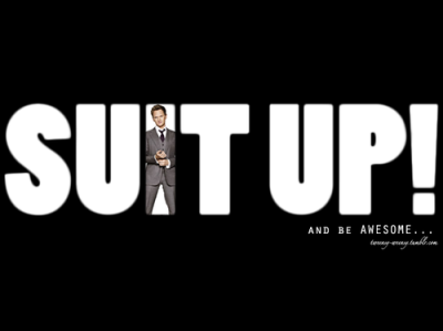 "Just suit up and be awesome"" - Barney"